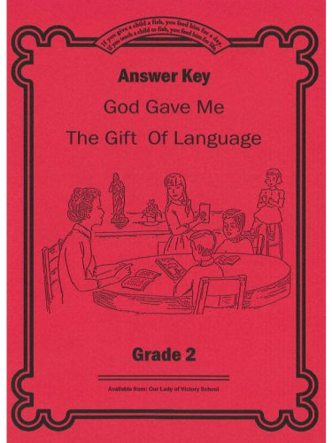 God Gave Me the Gift of Language 2 ANSWER KEY