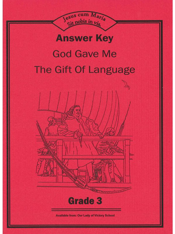 God Gave Me the Gift of Language 3 ANSWER KEY