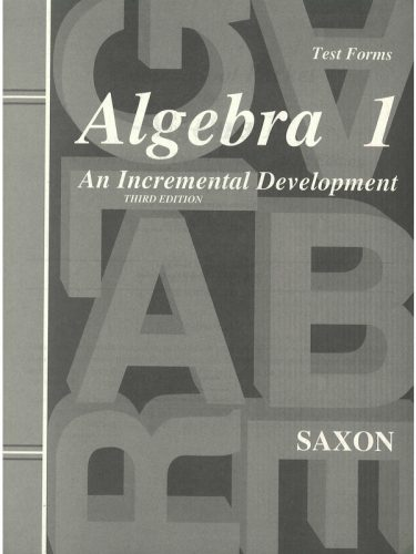 Saxon Algebra I Test Forms (3rd edition)
