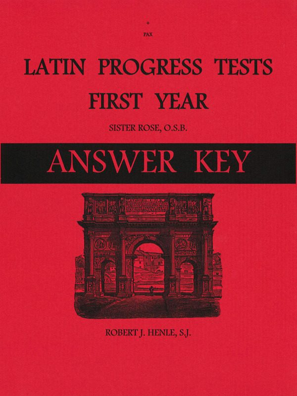 Latin I & II (Henle 1st Year) Progress Tests AK