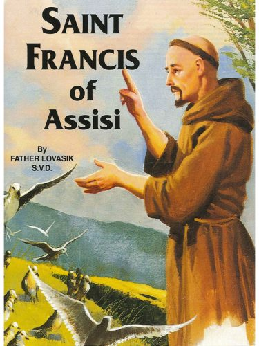 Saint Francis of Assisi (Fr. Lovasik)
