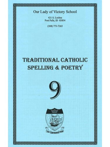Traditional Catholic Speller 9