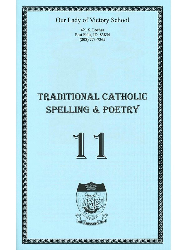 Traditional Catholic Speller # 11