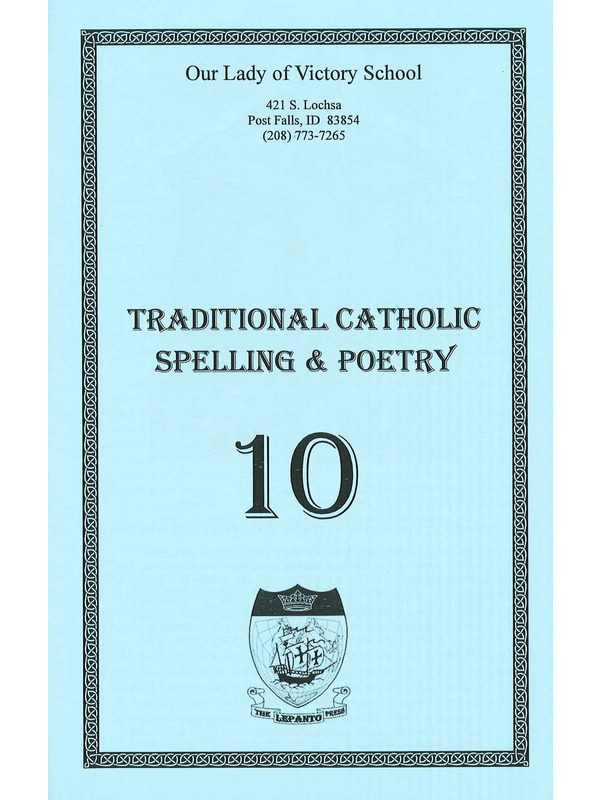 Traditional Catholic Speller 10