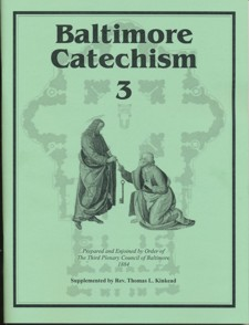 Baltimore Catechism #3 (Lepanto Press)