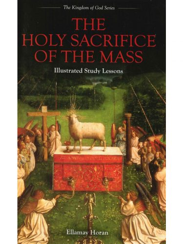 Holy Sacrifice of the Mass Text