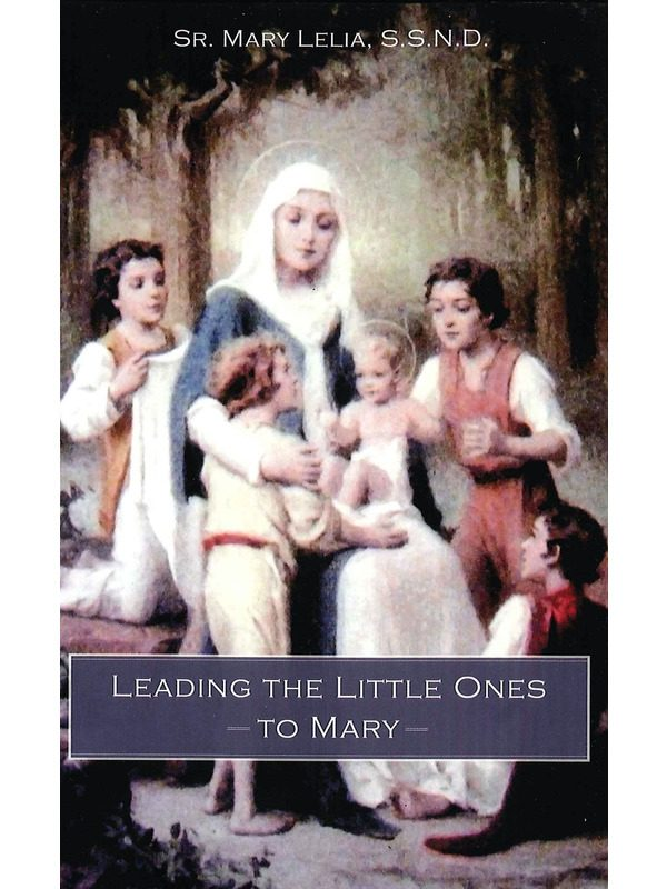 Leading the Little Ones to Mary