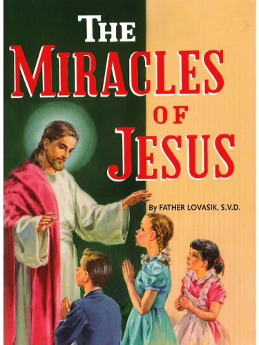 Miracles of Jesus (Fr. Lovasik)