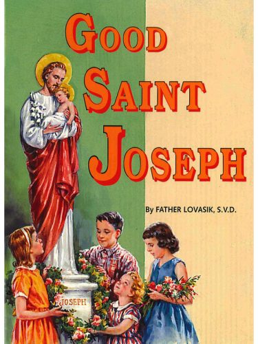 Good St. Joseph (Fr. Lovasik)