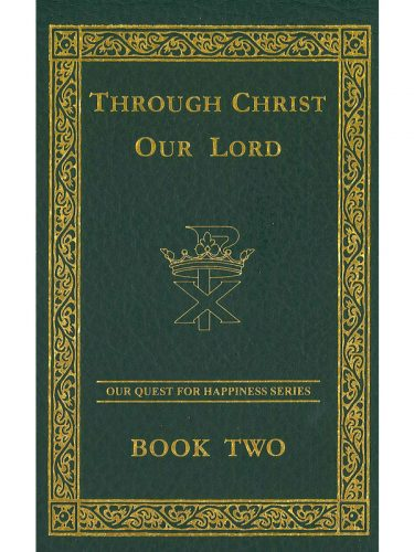 Through Christ Our Lord Text