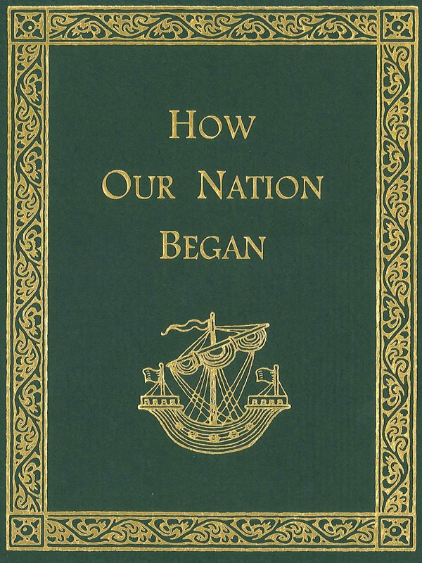 How Our Nation Began Text