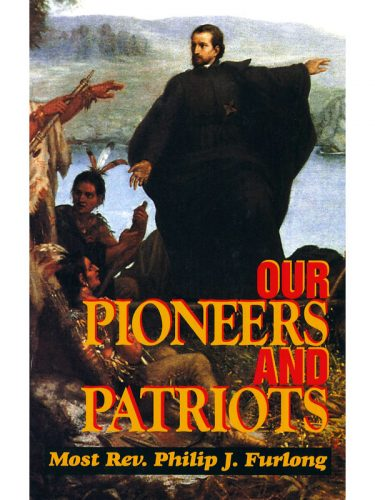 Our Pioneers & Patriots Text