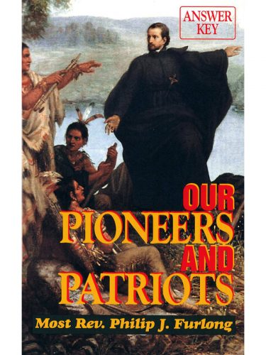 Our Pioneers & Patriots Answer Key