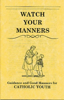Watch Your Manners