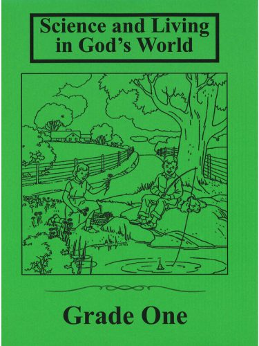 Science & Living in God's World 1 Text