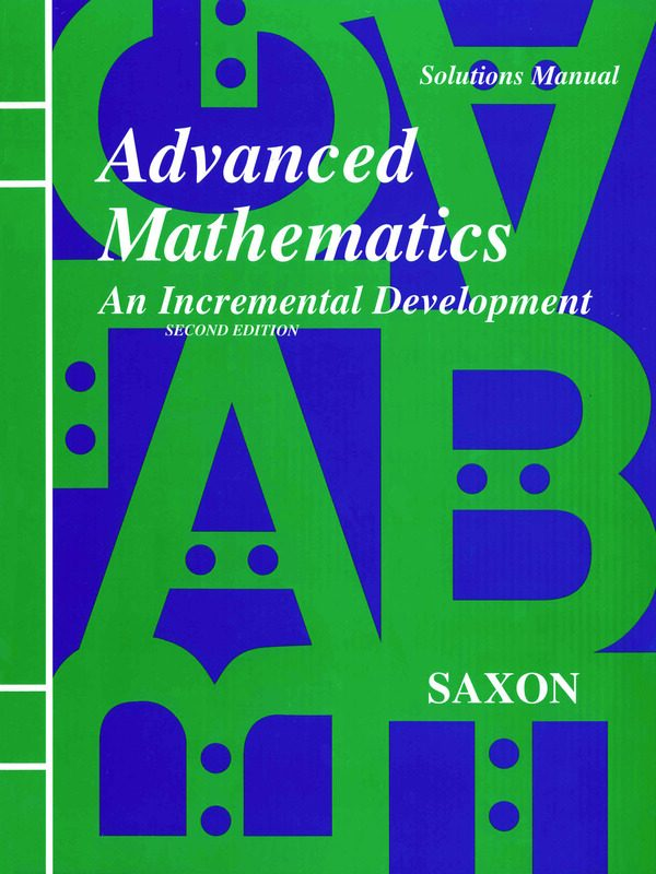 Saxon Advanced Math Solutions Manual (2nd edition)