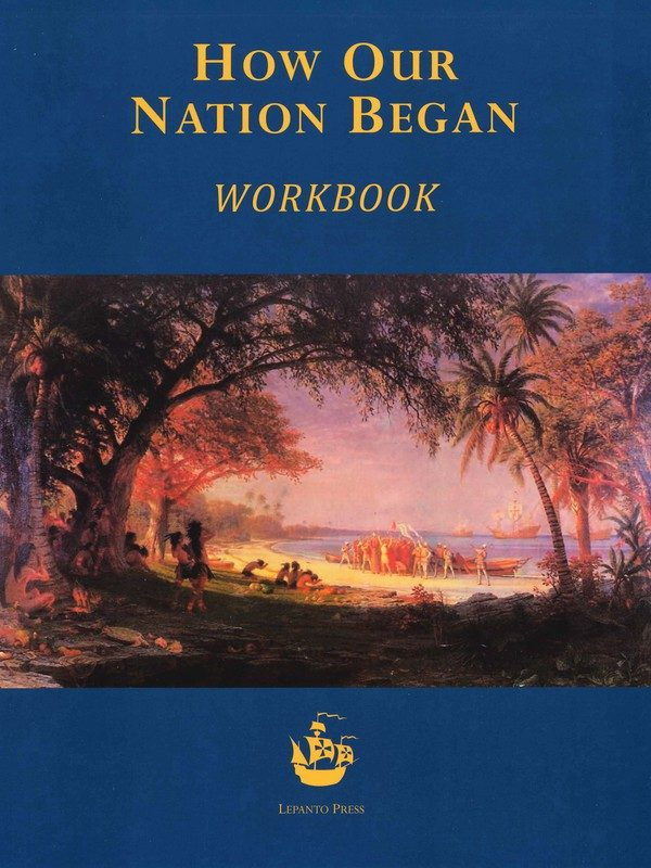 How Our Nation Began Workbook