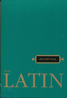 Latin III Text (Henle 2nd Year Text)