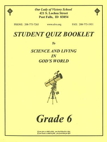Science & Living in God's World 6 Quiz Booklet