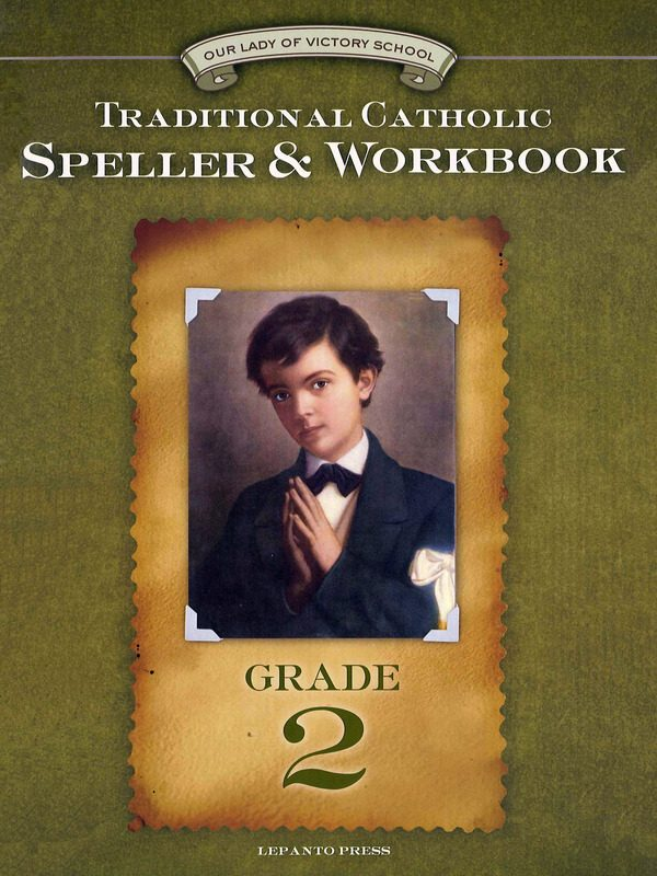 Traditional Catholic Speller & Workbook #2
