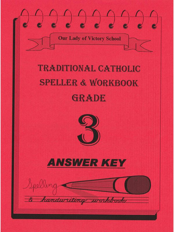 Traditional Catholic Speller 3 Answer Key
