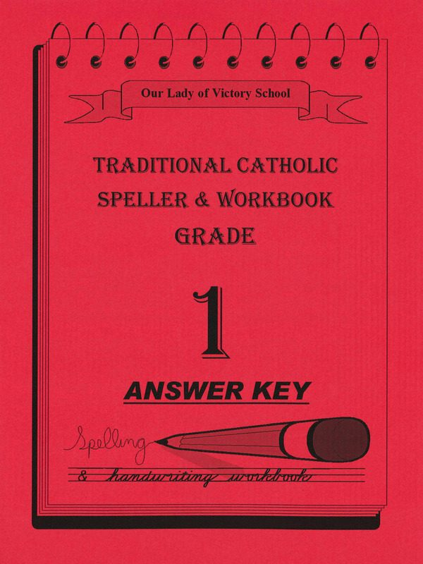 Traditional Catholic Speller 1 Answer Key