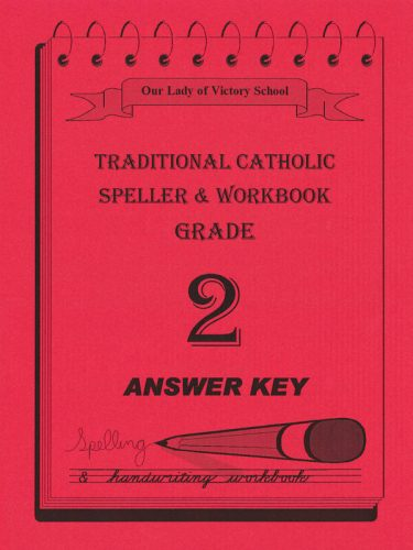 Traditional Catholic Speller 2 Answer Key
