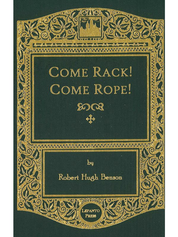 Come Rack, Come Rope
