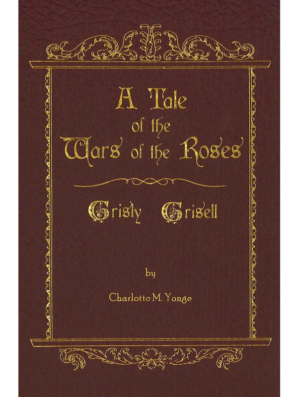 A Tale of the Wars of the Roses