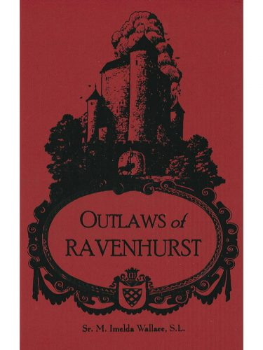 Outlaws of Ravenhurst