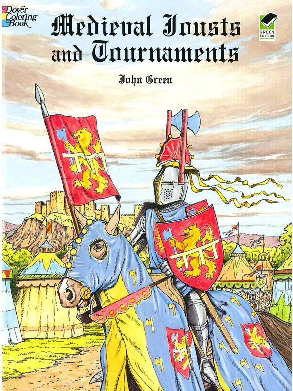 Medieval Jousts & Tournaments Coloring Book
