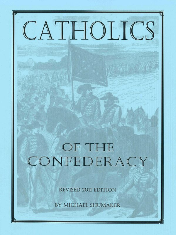 Catholics of the Confederacy (2011 edition)