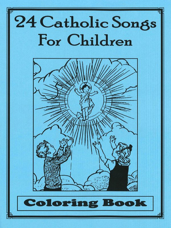 24 Catholic Songs Coloring Book