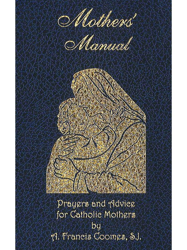 Mother's Manual Hardcover