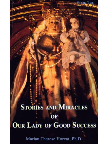 Stories & Miracles of Our Lady of G.S.