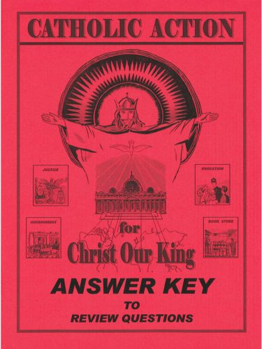 Catholic Action for Christ Our King Answer Key