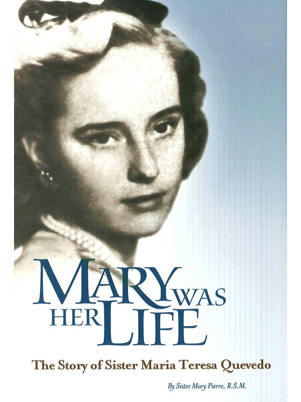 Mary was Her Life