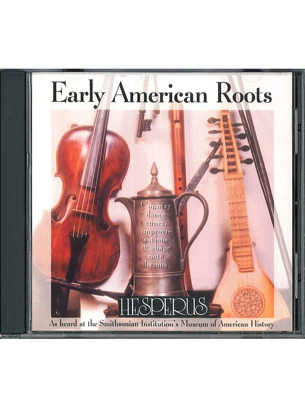 M-Early American Roots CD