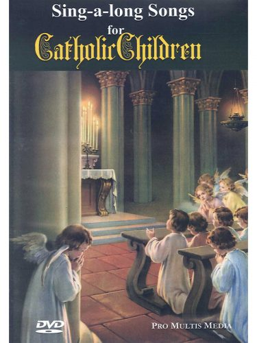 DVD-Sing a Long Songs for Catholic Children