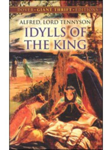 Idylls of the King (Dover thrift edition)