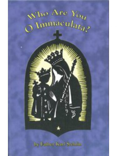 Who are You O Immaculata?
