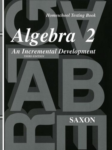 Saxon Algebra II Test Forms (3rd edition)