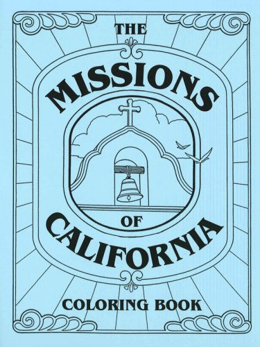 Missions of California Coloring Book