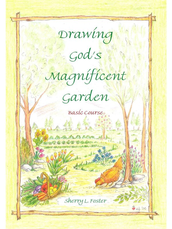 Drawing God's Magnificent Garden Text