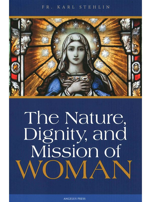 Nature, Dignity & Mission of Woman