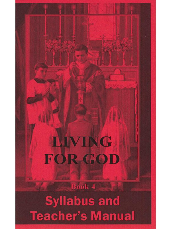 Living for God Syllabus & Teacher's Manual