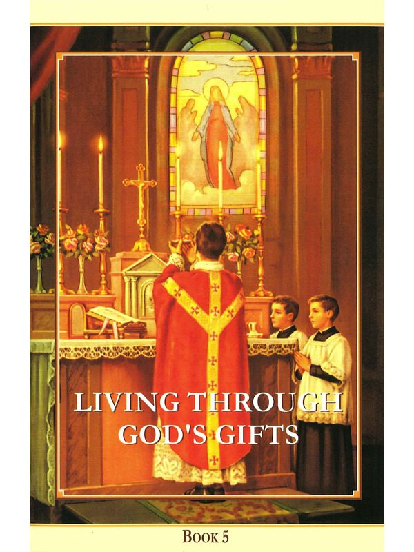 Living Through God's Gifts Text