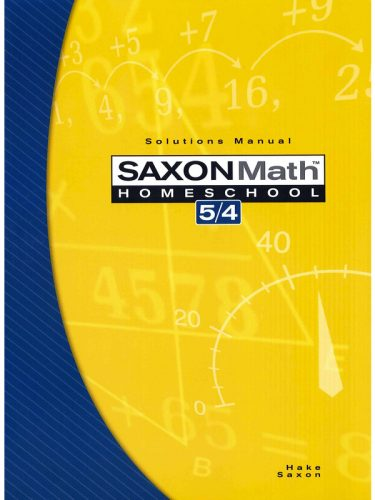 Saxon 5/4 Solutions Manual