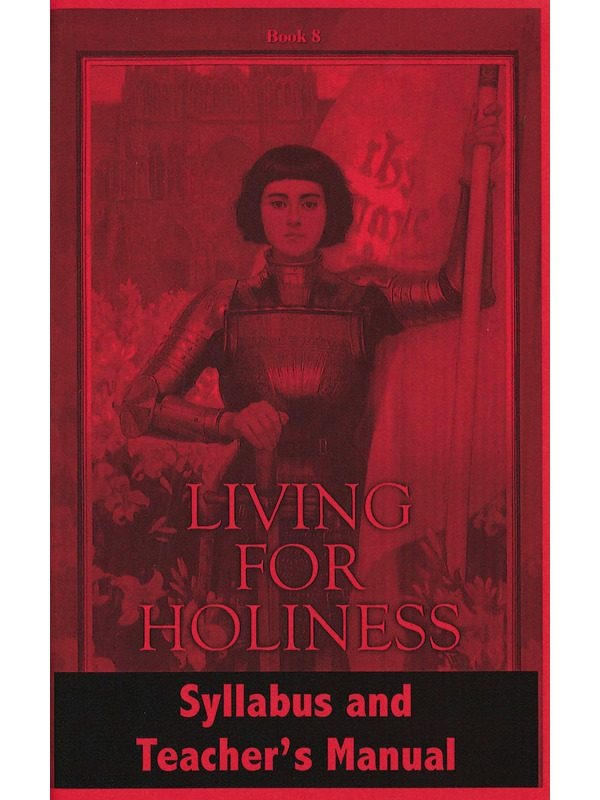 Living for Holiness Syllabus & Teacher's Manual