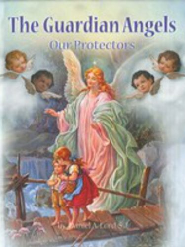 Guardian Angels Our Protectors